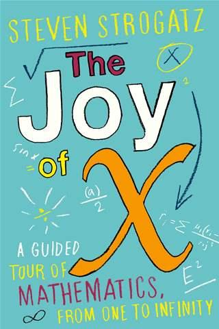the-joy-of-x-a-guided-tour-of-mathematics-from-one-to-infinity
